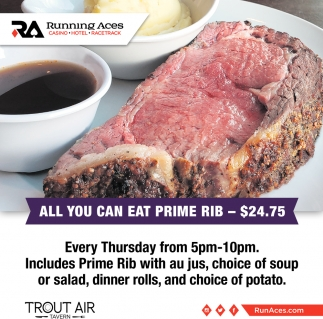 All You Can Eat Prime Rib