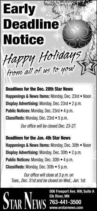 Early Deadline Notice