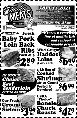 We Carry a Complete Line of Quality Fish and Seafood at Reasonable Prices!