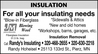 For All Your Insulating Needs