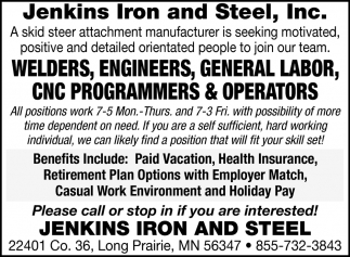 Welders, Engineers, General Labor, CNC Programmers & Operators