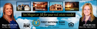 See Megan or Jill for Your Real Estate Needs!