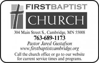 Pastor Jared Gustafson FIRST BAPTIST CHURCHCAMBRIDGE Cambridge MN