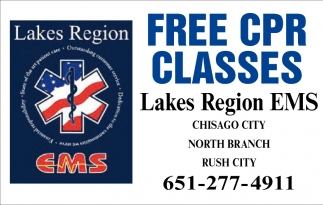 Free Cpr Classes Todd Fisk Lakes Region Ems North Branch Mn