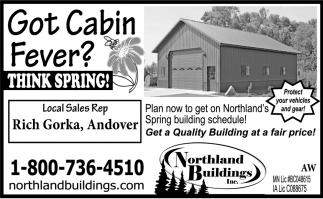 Got Cabin Fever?