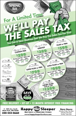 We'll Pay The Sales Tax