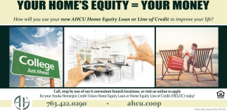 Your Home's Equity = Your Money
