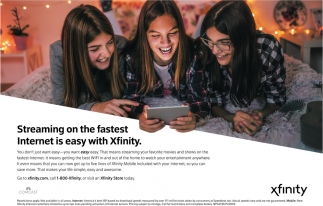 Streaming on the fastets Internet is easy with Xfinity