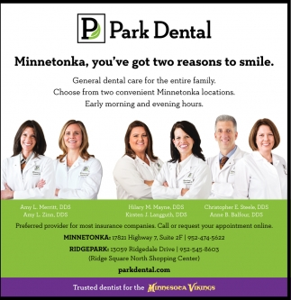 Minnetonka, you've got two reasons to smile