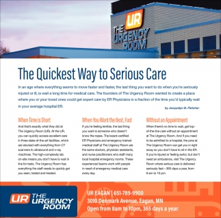 Quickest Way To Serious Care, The Urgency Room, Woodbury, MN