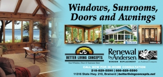 Windows, Sunrooms, Doors And Awnings!, BETTER LIVING CONCEPTS INC,  Brainerd, MN