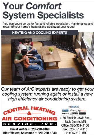 Your comfort system specialists, Central Heating and Air ...