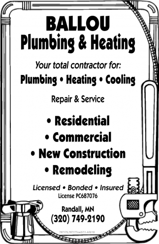 Your Total Contractor for: Plumbing, Heating and Cooling