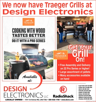 We Now Have Traeger Grills at Design Electronics