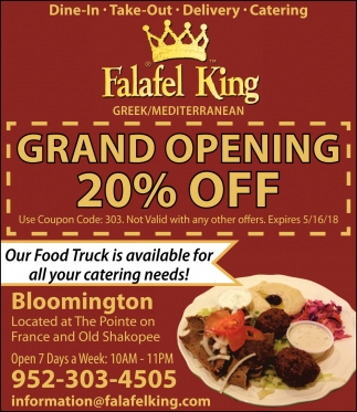 Grand Opening 20% OFF, Falafel King, Bloomington, MN on bloomington ice garden, bloomington in college, bloomington 4th street restaurant, bloomington cat, bloomington il airport, bloomington public schools, bloomington ca fedex, bloomington minnesota mall, bloomington minnesota skyline,