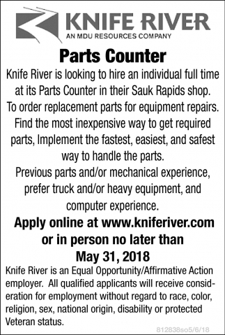 Knife River Seaching for a Parts Counter