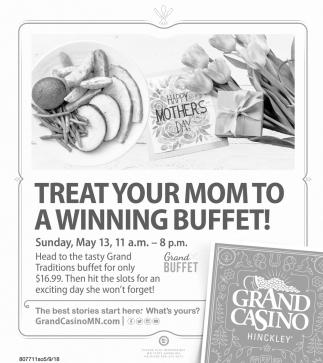 Magnificent Treat Your Mom To A Winning Buffet Grand Casino Onamia Mn Interior Design Ideas Gresisoteloinfo