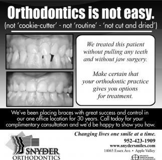 Orthodontics is not easy