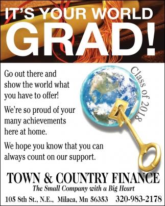 It's Your World Grad!