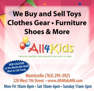 We Buy and Sell Toys Clothes Gear, Furniture, Shoes & More