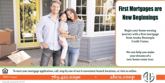 First Mortgages are New Begninnigns