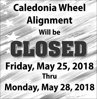 Caledonia Wheel Alignment Will be Closed