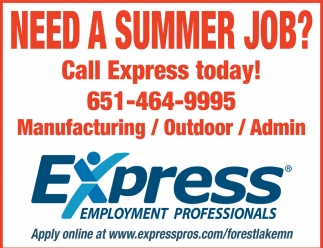 need a summer job express employment professionals forest lake mn