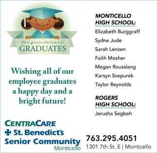 Wishing All of Our Employee Graduates a Happy Day and a Bright Future!