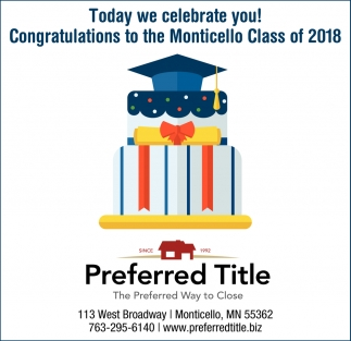 Congratulations to the Monticello Class of 2018!