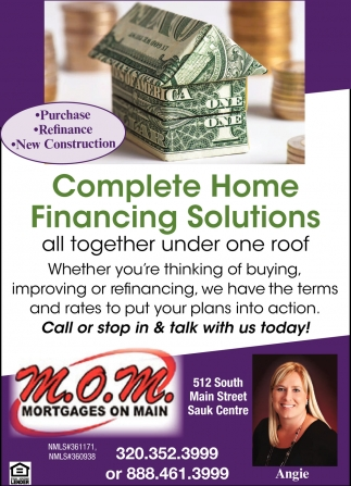 Complete Home Financing Solutions!