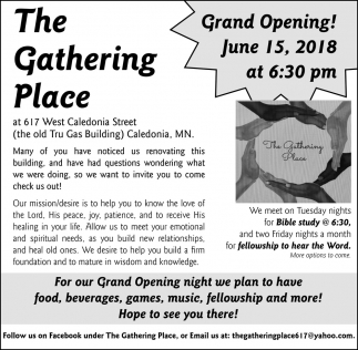 For Our Grand Opening Night We Plan to Have Food, Beverages, Games, Music, Fellowship and More!