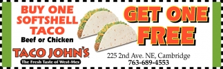 Buy One Softshell Taco Beef or Chicken & Get One Free