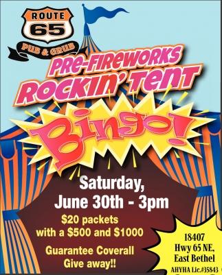 Pre-Fireworks Rockin' Tent Bingo!