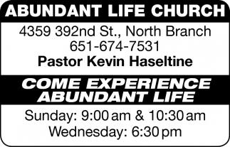 Come Experience Abundant Life