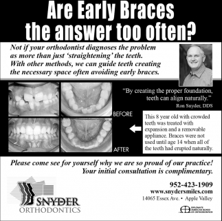 Are Early Braces the Answer too Often?