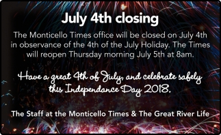 July 4th Closing
