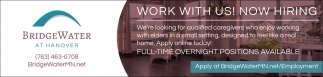 Work with us! Now Hiring