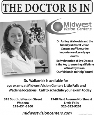 The Doctor is in Midwest Vision Centers