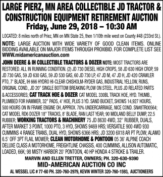 Large Pierz, MN Area Colletible JD Tractor & Construction Equipment Retirement Auction