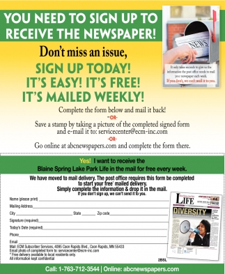 You Need to Sign up to Receive the Newspaper