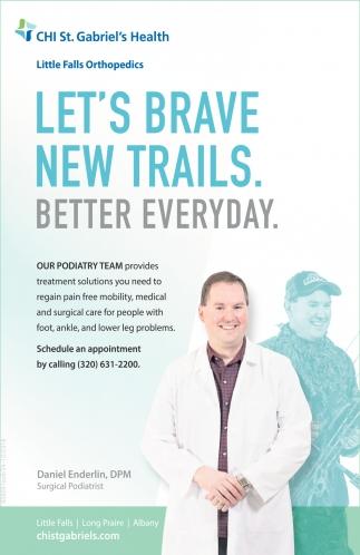 Let's Brave New Trails