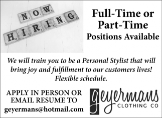 Full-Time or Part-Time Positions Available