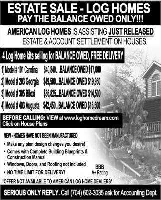 Estate Sale - Log Homes