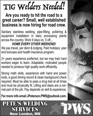 Tig Welders Needed Pete S Welding Services New London Mn