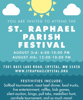 You are Invited to Attend the St. Raphael Parish Festival