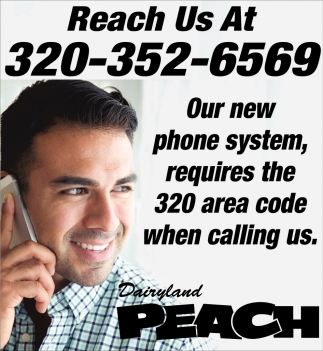 Or New Phone System, Requires the 320 Area Code When Calling Us ...