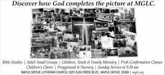 Discover how God Completes the Picture at MGLC
