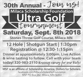 30th Annual Milaca Scholarship Foundation Ultra Golf Tournament
