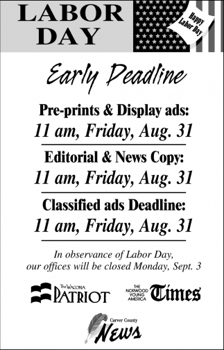 Labor Day Early Deadline