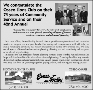 We Congratulate the Osseo Lions Club on their 74 Years of Community Service